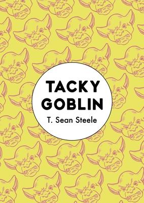 Tacky Goblin Cover Image