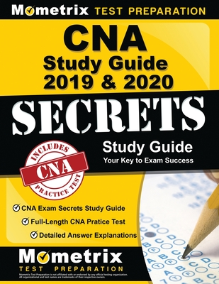 CNA Study Guide 2019 & 2020 - CNA Exam Secrets Study Guide, Full-Length CNA Pratice Test, Detailed Answer Explanations: (updated for Current Standards Cover Image