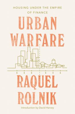 Urban Warfare: Housing under the Empire of Finance Cover Image