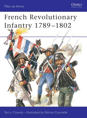 French Revolutionary Infantry 1789-1802 Cover Image
