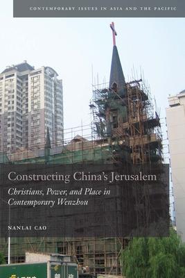 Constructing China's Jerusalem Cover