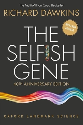 The Selfish Gene: 40th Anniversary Edition (Oxford Landmark Science) Cover Image