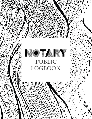 Notary Public Logbook: Notary Book To Log Notorial Record Acts By A Public Notary Large 8.5 x 11 Inches Notary Journal Notebook Abstract Cove Cover Image