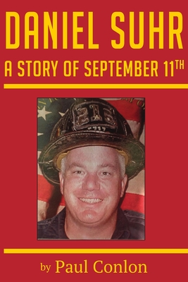 Daniel Suhr: A Story of September 11th Cover Image