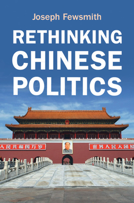 Rethinking Chinese Politics Cover Image
