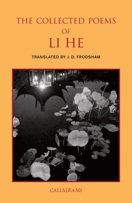 The Collected Poems of Li He Cover Image