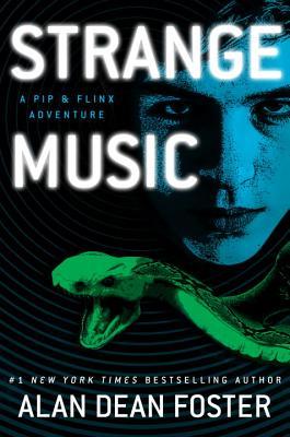 Strange Music: A Pip & Flinx Adventure (Adventures of Pip & Flinx #15) Cover Image