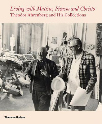 Living with Matisse, Picasso, and Christo: Teto Ahrenberg and His Collections Cover Image