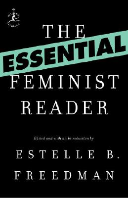 The Essential Feminist Reader (Modern Library Classics) Cover Image