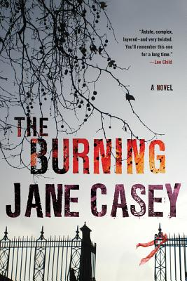 The Burning: A Maeve Kerrigan Crime Novel (Maeve Kerrigan Novels #1) Cover Image