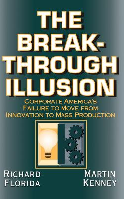 Cover for The Breakthrough Illusion