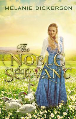 The Noble Servant (Medieval Fairy Tale #3) Cover Image