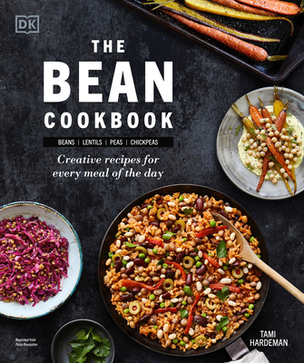 The Bean Cookbook: Creative Recipes for Every Meal of the Day Cover Image