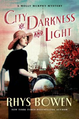 City of Darkness and Light: A Molly Murphy Mystery (Molly Murphy Mysteries #13) Cover Image