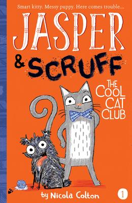 The Cool Cat Club (Jasper and Scruff #1) Cover Image