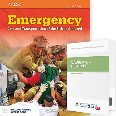 Emergency Care and Transportation of the Sick and Injured Includes Navigate Essentials Access + Navigate Testprep: Emergency Medical Technician: Emerg Cover Image