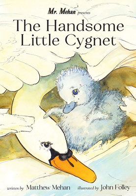 Cover for The Handsome Little Cygnet