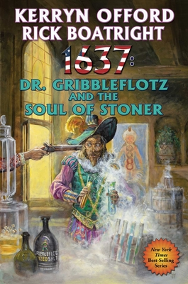 1637: Dr. Gribbleflotz and the Soul of Stoner (Ring of Fire #33) Cover Image
