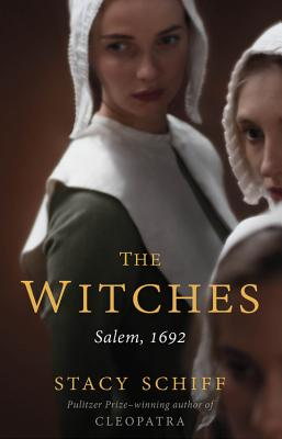 The Witches: Salem, 1692 Cover Image