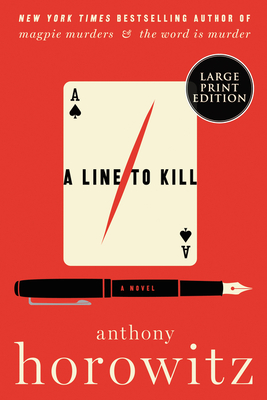 A Line to Kill: A Novel (A Hawthorne and Horowitz Mystery) Cover Image