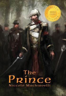 The Prince: Annotated (1000 Copy Limited Edition) Cover Image