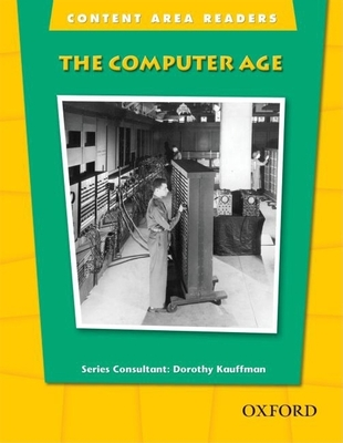 The Computer Age: Beginning Level (Content Area Readers) Cover Image