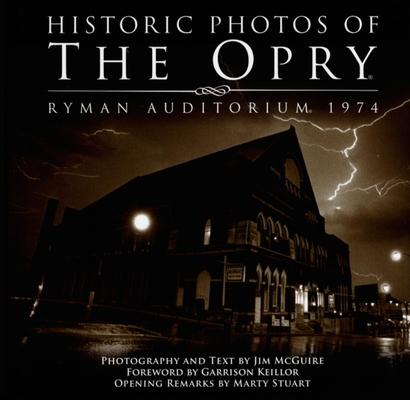 Historic Photos of the Opry: Ryman Auditorium 1974 Cover Image
