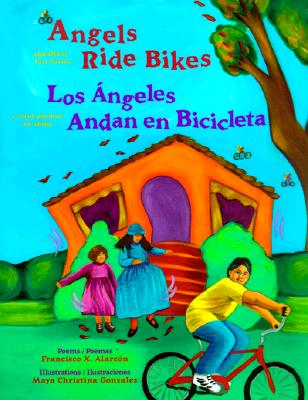 Angels Ride Bikes and Other Fall Poems: Los angeles andan bicicletas Cover Image