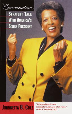 Conversations: Straight Talk with America's Sister President Cover Image