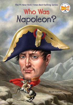 Cover for Who Was Napoleon? (Who Was?)