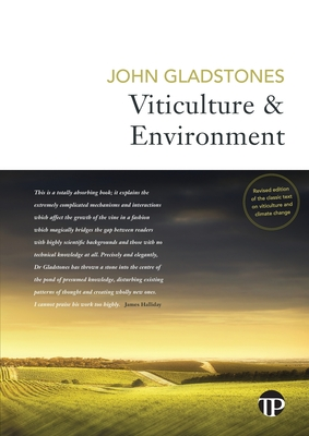 Viticulture and Environment: A study of the effects of environment on grapegrowing and wine qualities, with emphasis on present and future areas fo Cover Image