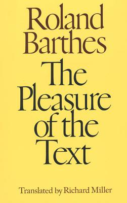 The Pleasure of the Text Cover