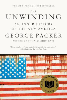 The Unwinding: An Inner History of the New America Cover Image