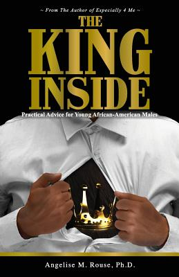 The King Inside: Practical Advice for Young African-American Males Cover Image