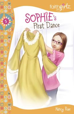 Sophie's First Dance (Faithgirlz!: Sophie #5) Cover Image