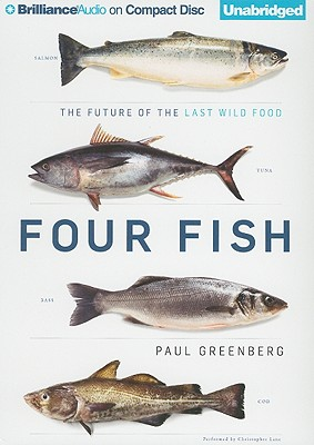 Four Fish: The Future of the Last Wild Food Cover Image