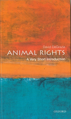 Animal Rights: A Very Short Introduction (Very Short Introductions #57) Cover Image