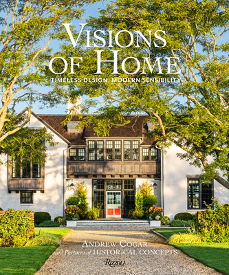 Visions of Home: Timeless Design, Modern Sensibility Cover Image