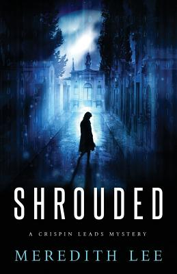 Shrouded: A Crispin Leads Mystery Cover Image