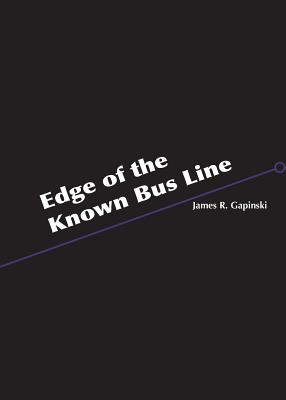 Cover for Edge of the Known Bus Line