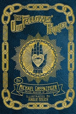 The Odd Fellows' Primer Cover Image