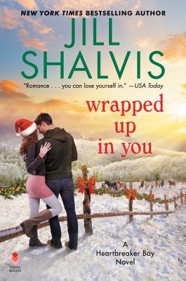 Wrapped Up in You: A Heartbreaker Bay Novel Cover Image
