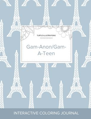 Adult Coloring Journal: Gam-Anon/Gam-A-Teen (Turtle Illustrations, Eiffel Tower) Cover Image