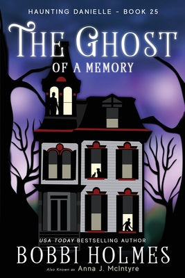 The Ghost of a Memory (Haunting Danielle #25) Cover Image