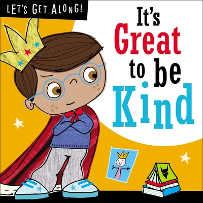 Let's Get Along: It's Great to Be Kind Cover Image