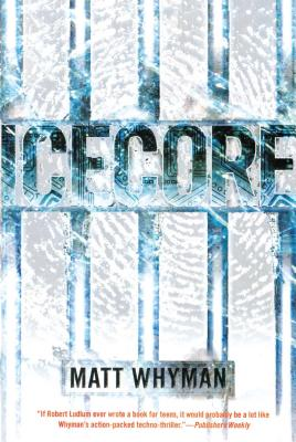 Icecore: A Thriller Cover Image