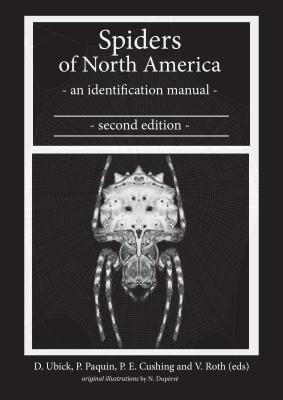 Spiders of North America: An Identification Manual, Second Edition Cover Image