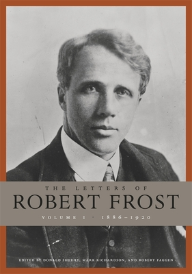 The Letters of Robert Frost, Volume 1 Cover