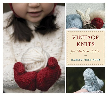 Vintage Knits for Modern Babies Cover Image