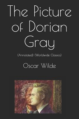 The Picture of Dorian Gray: (annotated) (Worldwide Classics) Cover Image